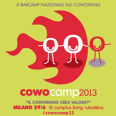 CowoCamp13 Barcamp Coworking Milano 2013